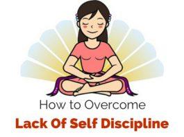 overcome lack of self discipline