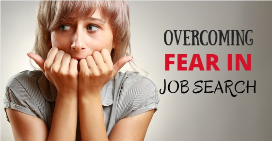 overcoming fear in job search