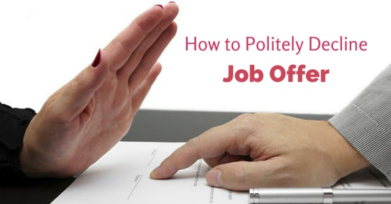 How To Politely Decline Job Offer Tips To Do It Right  Wisestep