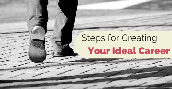 steps for creating ideal career