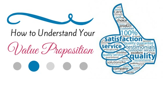 understand your value proposition