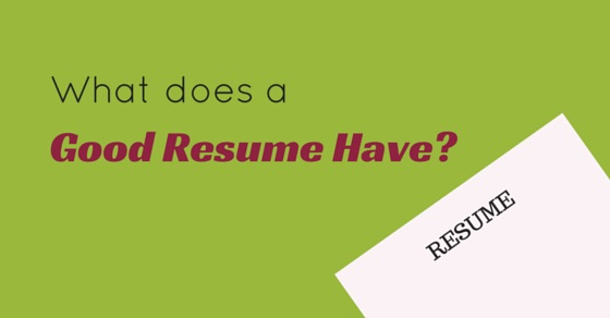 what good resume have