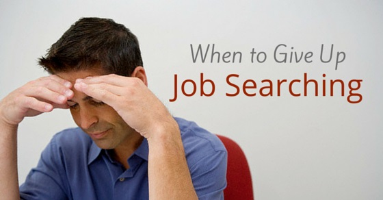 when give up job search