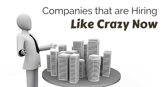 Companies Hiring like Crazy