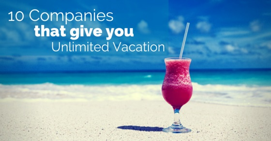 Companies that give Unlimited Vacation
