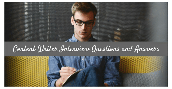 Content Writer Interview Questions and Answers