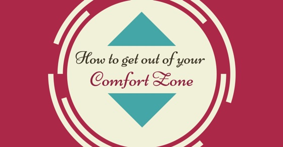 Get out of Comfort Zone