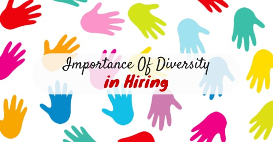 Importance of Diversity Hiring