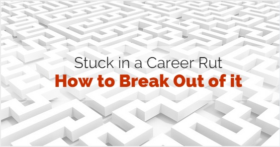 Stuck in career rut