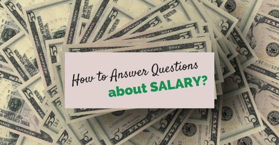 answer questions about salary