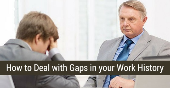 deal with gaps in work history