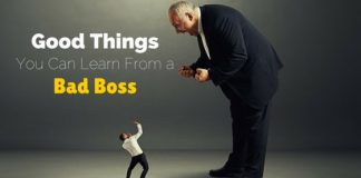 good things from bad boss
