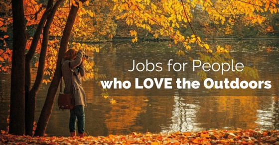 jobs for people love outdoors