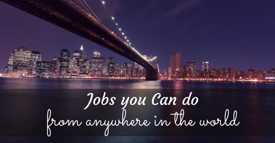jobs from anywhere in world