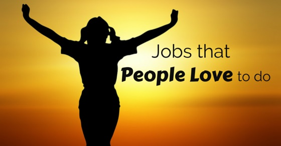 jobs people love to do
