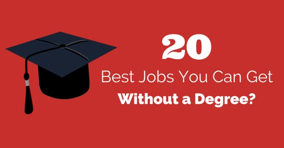 jobs to get without degree