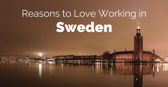 love working in sweden
