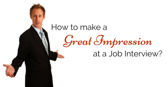 make great impression job interview