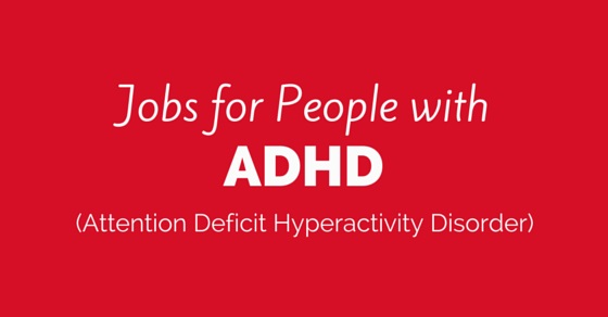 people with adhd jobs