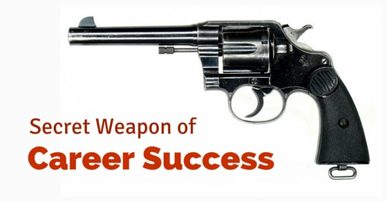 secret weapon of career success