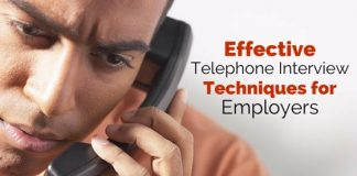telephone interview techniques employers
