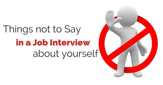 things not say job interview