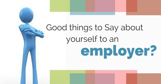 things to say to employer