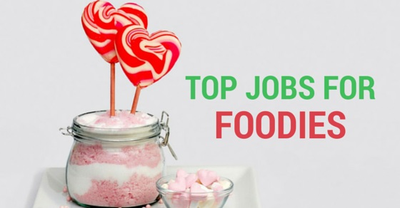top jobs for foodies