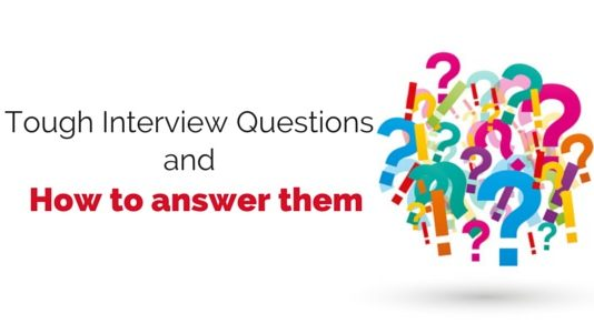tough interview questions answer