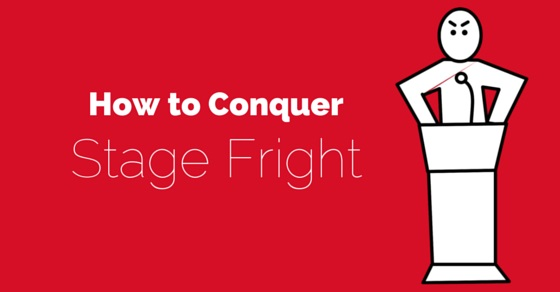 How conquer stage fright