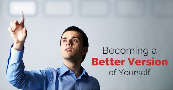 becoming better version yourself