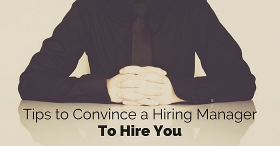 convince hiring manager tips