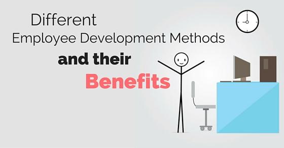 employee development methods benefits