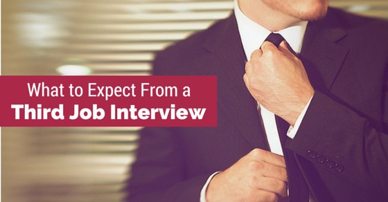 expect from third job interview