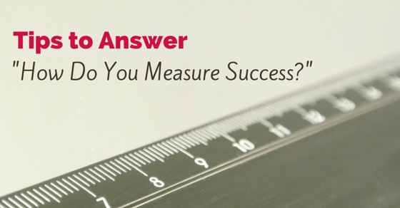 how you measure success