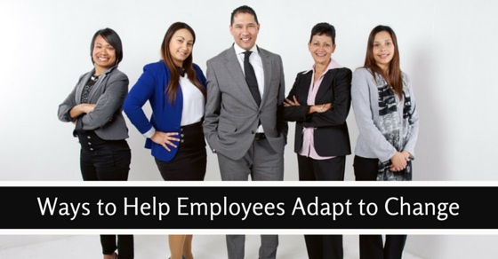 make employees adapt to change
