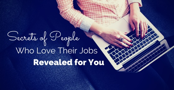 secrets of people love jobs