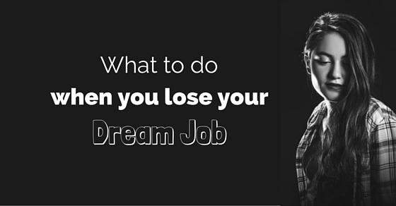 when lose dream job