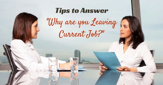 why are you leaving your current job