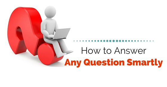 answer any question smartly