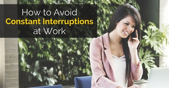 avoid constant interruptions at work