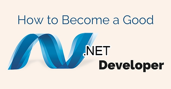become good .net developer