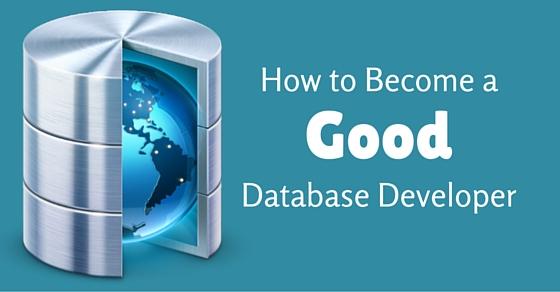 become good database developer