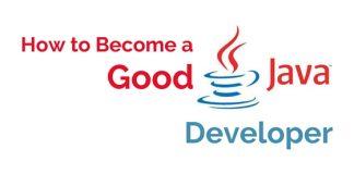 become good java developer