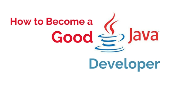 become good java developer