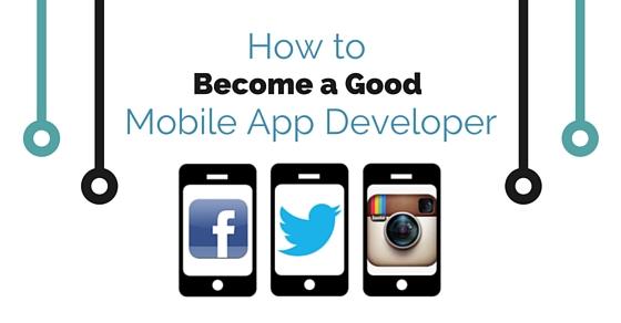 become good mobile app developer