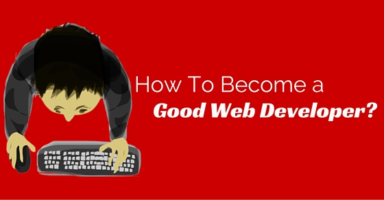 become good web developer