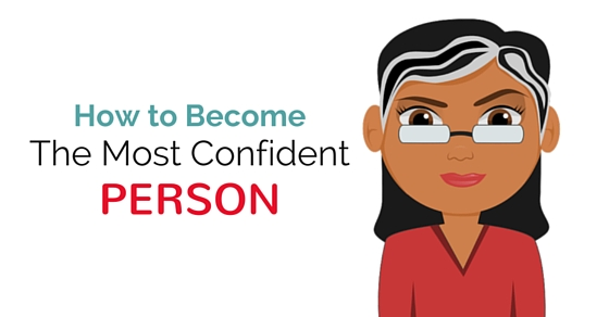 How to become the most confident person 30 excellent tips wisestep powerful ways to become a confidence person ccuart Images