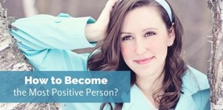 become most positive person