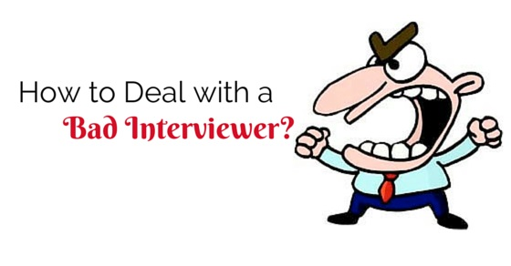 deal with bad interviewer
